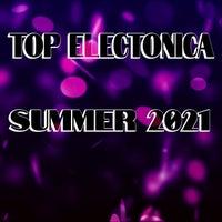 VA - Top Electonica Summer 2021 [Atomrise Sounds]