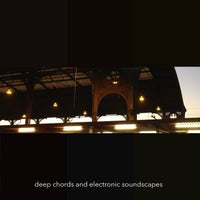 VA - Deep Chords and Electronic Soundscapes [City Noises]