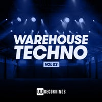 VA - Warehouse Techno, Vol. 03 [LWWT03]