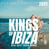 VA - Kings Of IBIZA 2021 (Real Deep Touch Downs) [WARRIORSDAY242]