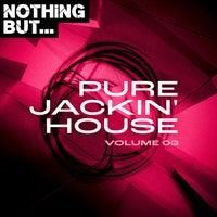 VA - Nothing But... Pure Jackin' House, Vol. 03 [NBPJH03]