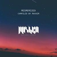 VA - Mesmerized 1 (DJ Edition) [Compiled by Maxxim] [LMKA171]