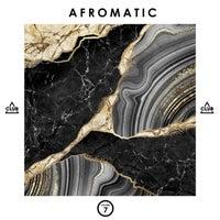 VA – Afromatic, Vol. 7 – (Club Session)