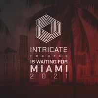 VA - Intricate Records Is Waiting for Miami 2021 [Intricate Records]
