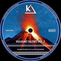 VA - Vulkano Talents VOL.2 [VUL057]