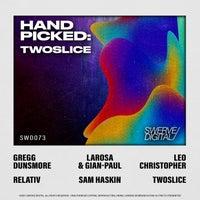 VA - Hand-Picked TwoSlice [Swerve Digital]