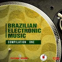 VA - Bralizian Electronic Music [Future Scope Recordings]