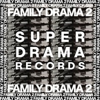 VA - Family Drama, Vol. 2 [Super Drama Records]