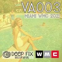 VA – Deep Fix Recordings VA003 Miami WMC