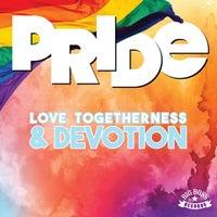 VA - PRIDE - Love, Togetherness and Devotion [Big Boss Records]