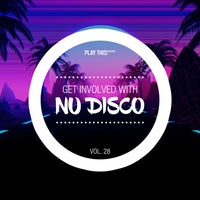 VA - Get Involved with Nu Disco, Vol. 28 [Play This! Records]