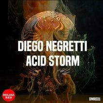 Diego Negretti - Acid Storm