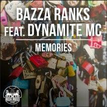 Dynamite MC, Bazza Ranks, Barry O'Brien - Memories (feat. Dynamite MC)