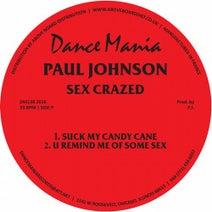 Paul Johnson - Sex Crazed