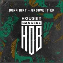 Dunn Dirt - Groove It