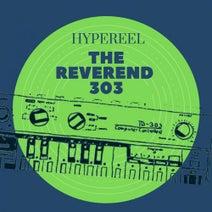 Hypereel - The Reverend 303