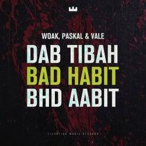 Vale, Paskal, WOAK - Bad Habit