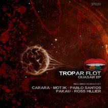 Tropar Flot, Carara, MOT3K, Pablo Santos, Pakau, Ross Hillier - Quasar EP