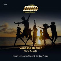 Vanessa Becker, City Soul Project, Lorenzo Righini - Many People (Mixes from Lorenzo Righini & City Soul Project)