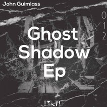 John Guimlass - Ghost Shadow Ep