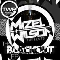 Wilson, Mizel - The Blackout EP