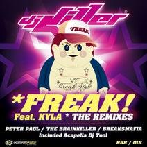 DJ Killer, MC Kyla, Peter Paul, Brainkiller, BreaksMafia - Freak (feat. MC Kyla)