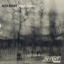 Alex Dolby - Fault System LP