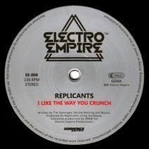 Replicants, Tim Hannigan, DJ Mek - I Like the Way You Crunch