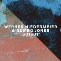 Werner Niedermeier, Gumbo Jones, Ed Davenport, Freestyle Man, Varoslav - OUTpUT
