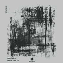Dystopic L. - Human Error
