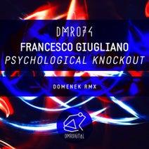 Francesco Giugliano, Domenek - Psychological Knockout