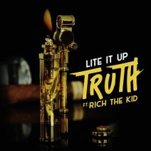 Truth - Lite It Up (feat. Rich The Kid)