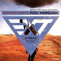 Broken Robot, Matt Ess, Lucas Wirth - Fata Morgana