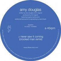 Amy Douglas, Crooked Man - Never Saw It Coming