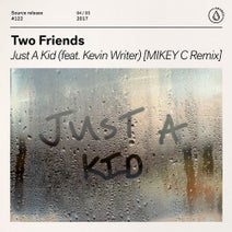 Two Friends, Kevin Writer, MIKEY C - Just A Kid (feat. Kevin Writer)