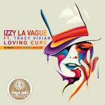 Izzy La Vague, Tracy Vivian, EikaMano, Mazimba, Mr Milk Dee - Loving Cure