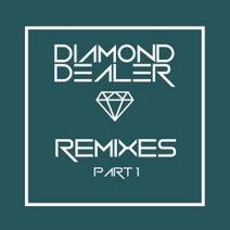 Diamond Dealer, Joe Davis, Effort Gashu, Nick Holder - Diamond Dealer Remixes, Pt. 1