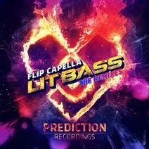 Flip Capella, F-Cape, Chris Armada, Deja-Vu, Phandelic - Lit Bass (The Remixes)