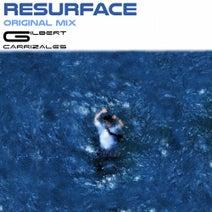 Gilbert Carrizales - Resurface