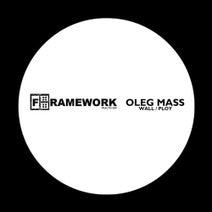 Oleg Mass - Wall / Ploy