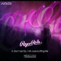 Royce Rolls - Don't Let Go