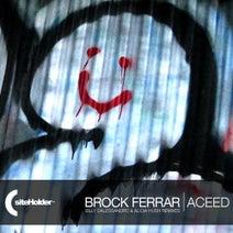 Brock Ferrar, Billy Dalessandro, Alicia Hush - Aceed