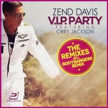 Zend Davis feat. Orry Jackson - V.I.P. Party (The Remixes)