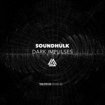SoundHulk - Dark Impulses