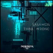 Lasawers - Think Wrong