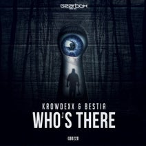 Krowdexx & Bestia - Who's There