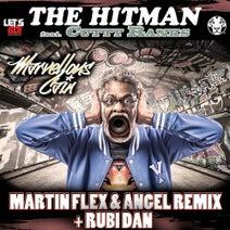Angel, Cutty Ranks, Marvellous Cain, Rubi Dan, Martin Flex - The HitMan