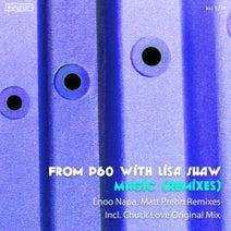 Lisa Shaw, From P60, Enoo Napa, Matt Prehn, Chuck Love - Magic (Remixes)