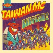 Taiwan MC - Mr. Babylon
