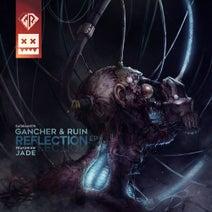 Jade, Gancher & Ruin - Reflection EP
